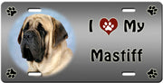 I Love My Mastiff License Plate
