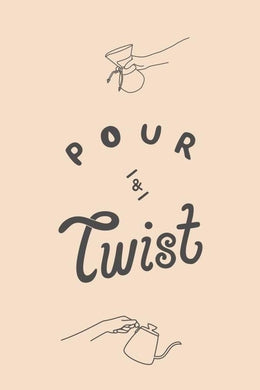 Pour and Twist Evening Coffee Talk and Demo Wednesday 17 February
