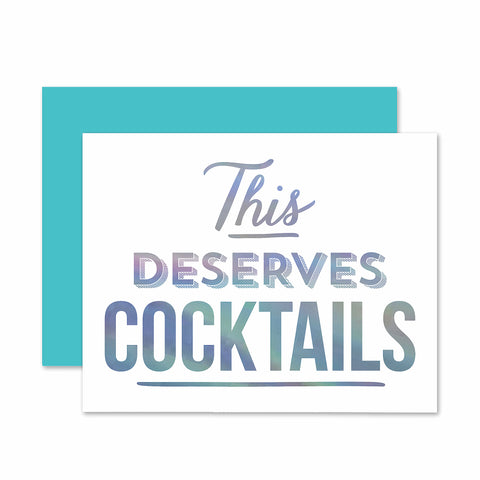 Deserves Cocktails