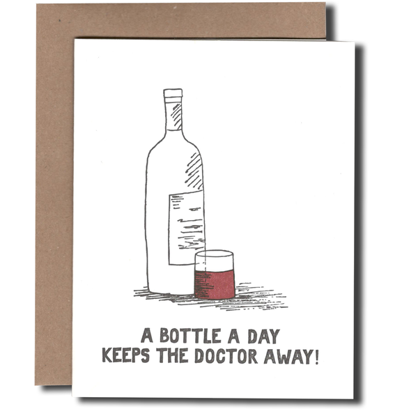A Bottle A Day Keeps the Dr. Away