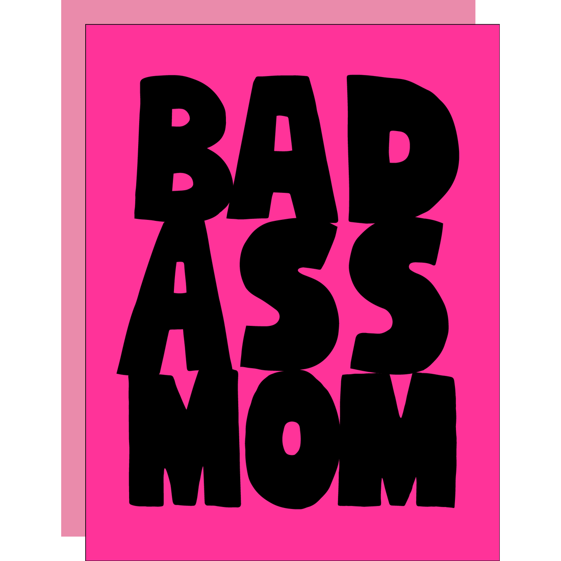 Bad Ass Mom