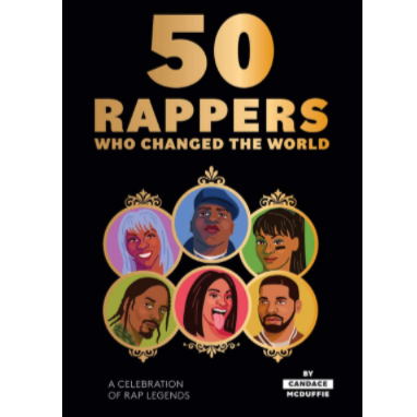50 Rappers That Changed the World