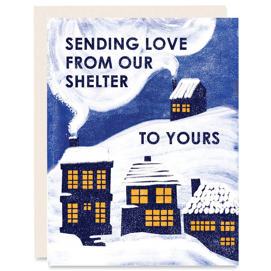 From Our Shelter to Yours