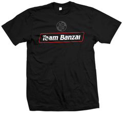 OFFICIAL Team Banzai T-shirt
