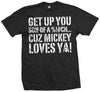 Mick Loves Ya T-shirt