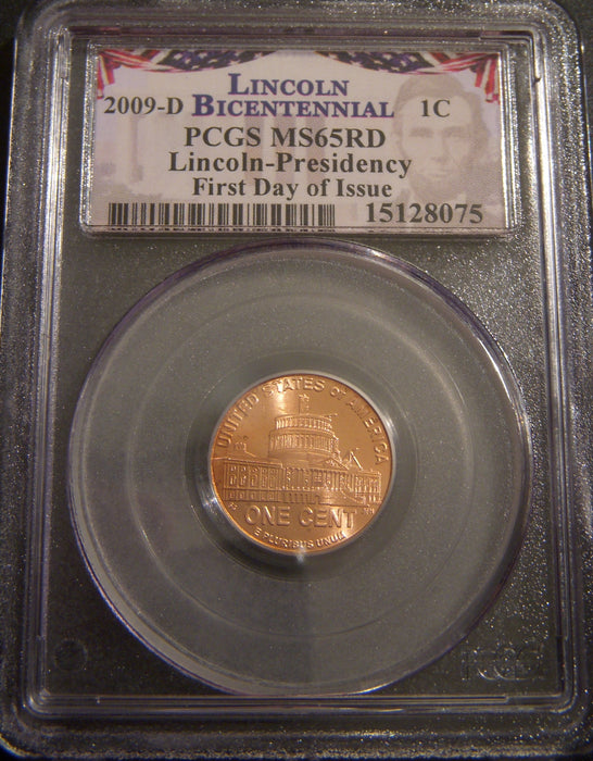 2009-D Lincoln Presidency Cent - PCGS MS65RD