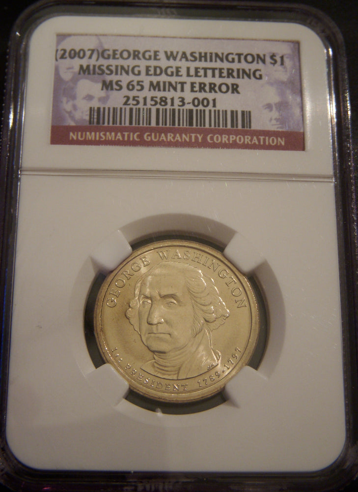 2007 G. Washington Dollar - Missing Edge Lettering NGC MS65