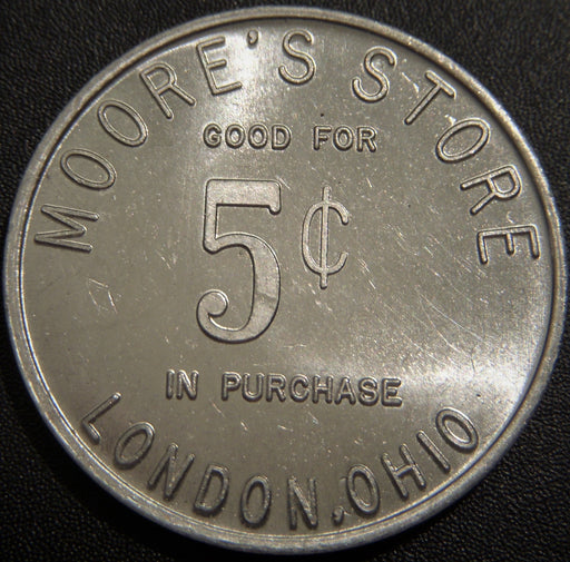 Moore's Store 5 Cent London, OH Token