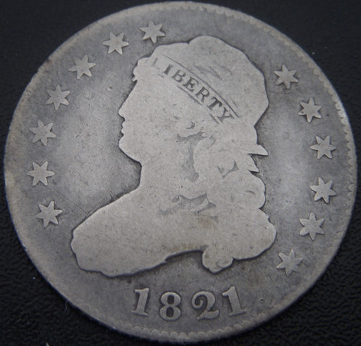 1821 Bust Quarter - Very Good