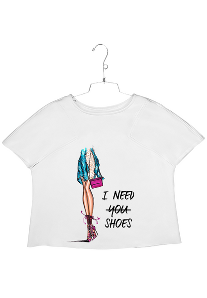 I Need Shoes Shirt