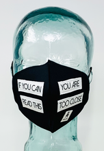 Load image into Gallery viewer, AFM You're Too Close Black Unisex Face Mask