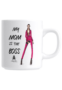 My Mom is the Boss (Special Edition) Coffee Mug