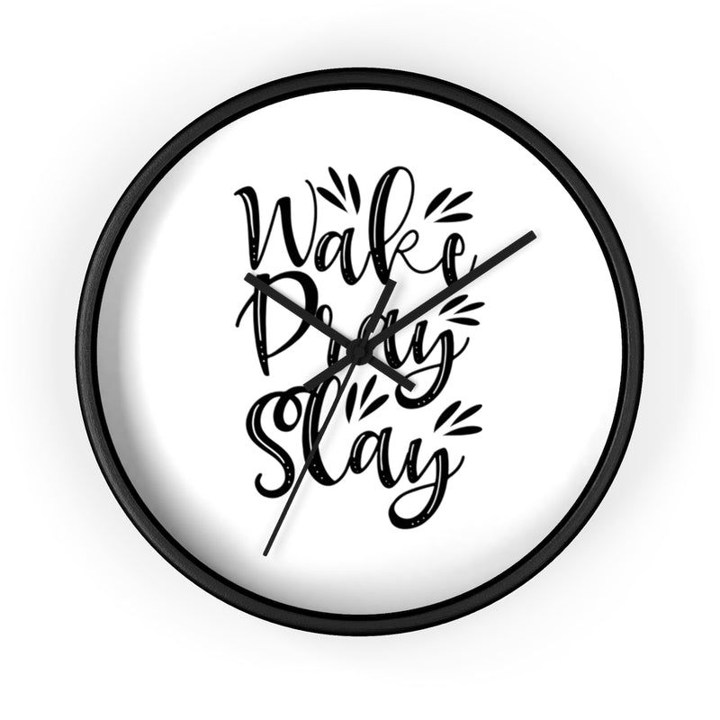 Wake Pray Slay Clock