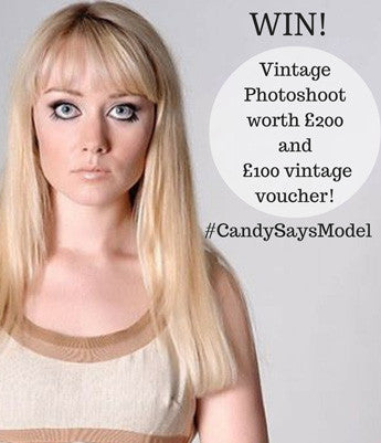 Be our vintage cover star! Win a 2 hour vintage photoshoot with Retro Photostudio and £100 in Candy Says vouchers.