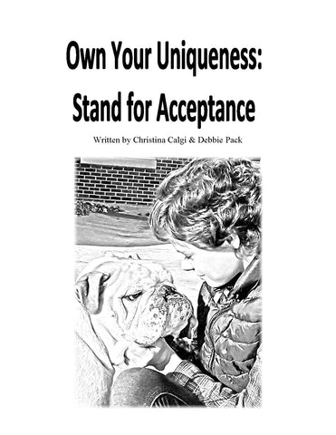 Own Your Uniqueness: Stand for Acceptance