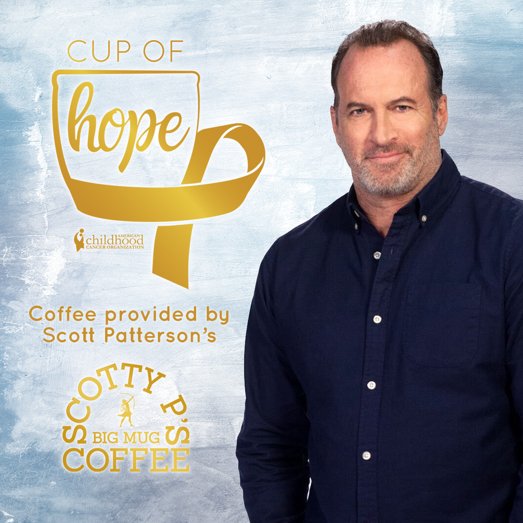 """Cup of Hope"" - Scotty P's Big Mug Coffee"