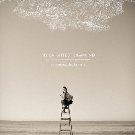 My Brightest Diamond - A Thousand Shark's Teeth