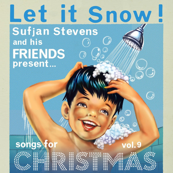 Sufjan Stevens - Silver & Gold, Vol. 9: Let it Snow!