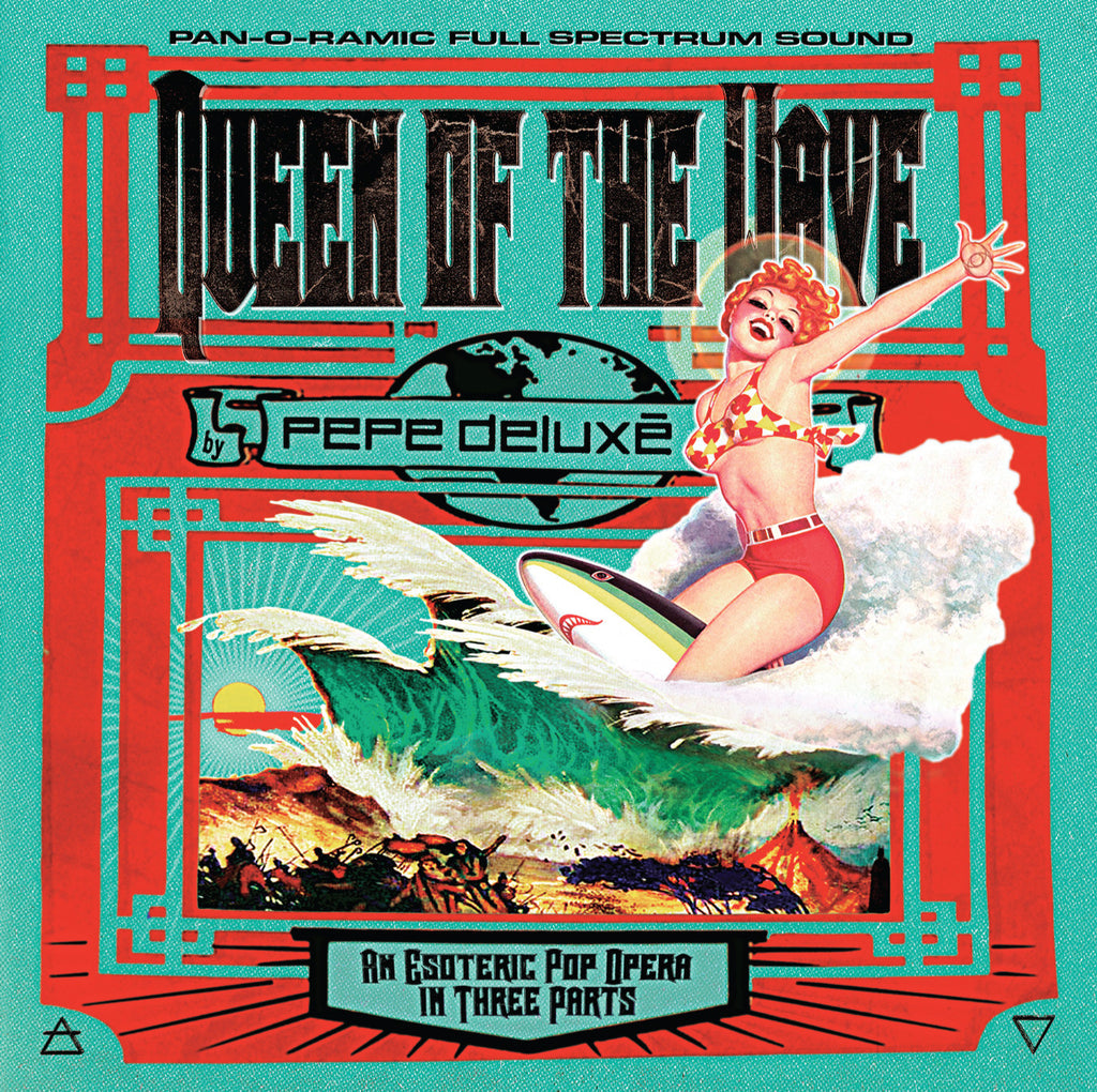 Pepe Deluxé - Queen Of The Wave