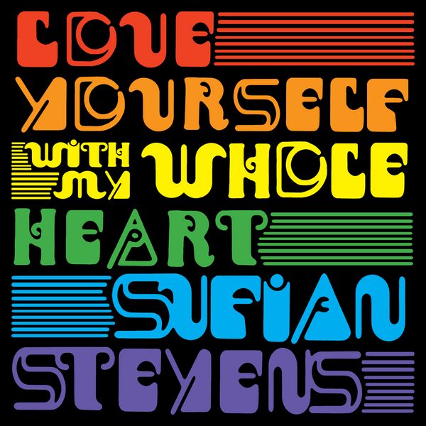 Sufjan Stevens - Love Yourself / With My Whole Heart 7-inch (Preorder)