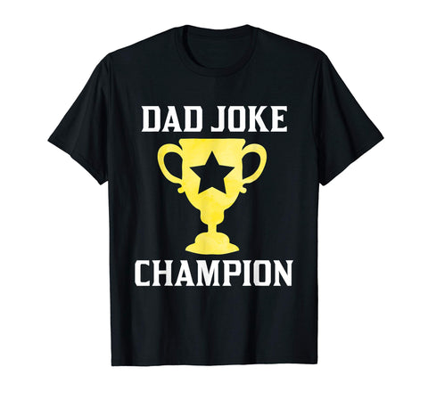 Cool Dad Joke Champion Funny Father's Day Gif Men's T-Shirt Black