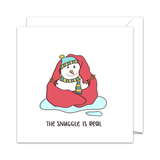 The Snuggle is Real - Christmas Card