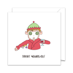 Treat Yours-Elf - Christmas Card