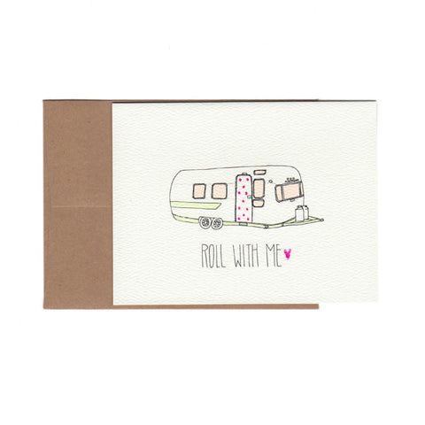 """Roll With Me"" Card"