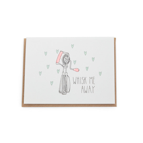 """Whisk Me Away"" Card"