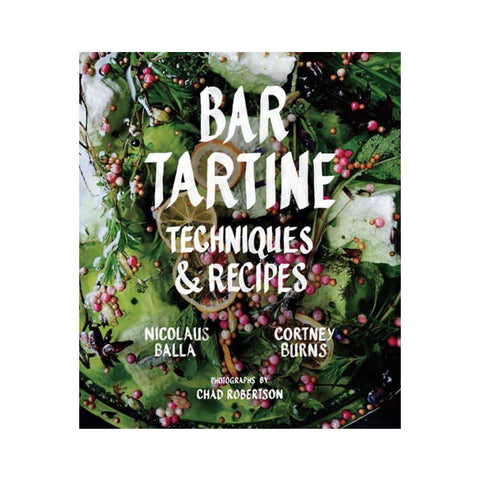 """Bar Tartine"" Cookbook"