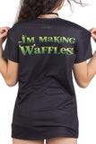 I'm Making Waffles Tee