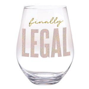 Finally Legal XL Wine Glass