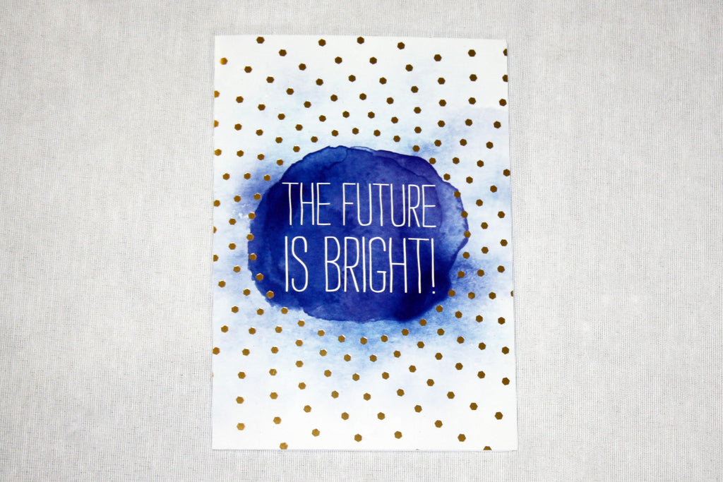 The Future is Bright Greeting Card