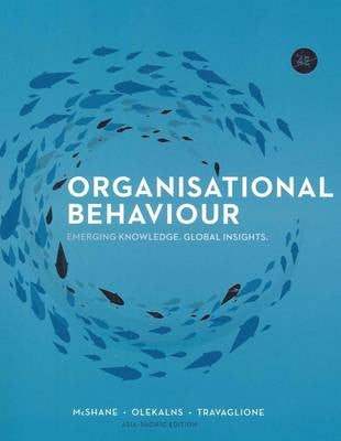 Organisational Behaviour: Emerging Knowledge, Global Insight