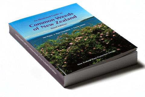 An Illustrated Guide to Common Weeds of New Zealand 3E