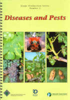 Grape Production Series Number 1 - Diseases and Pests
