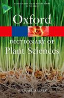 Oxford: A Dictionary of Plant Sciences