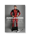 Jim Moore's Hunks And Heroes: Four Decades of Fashion at GQ