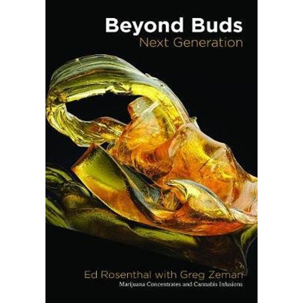 Beyond Buds Next Generation - Ed Rosenthall