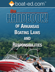 The Handbook of Arkansas: Boating Laws and Responsibilities