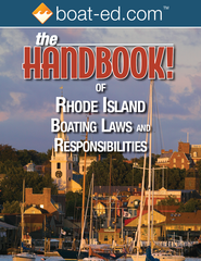 The Handbook of Rhode Island: Boating Laws and Responsibilities
