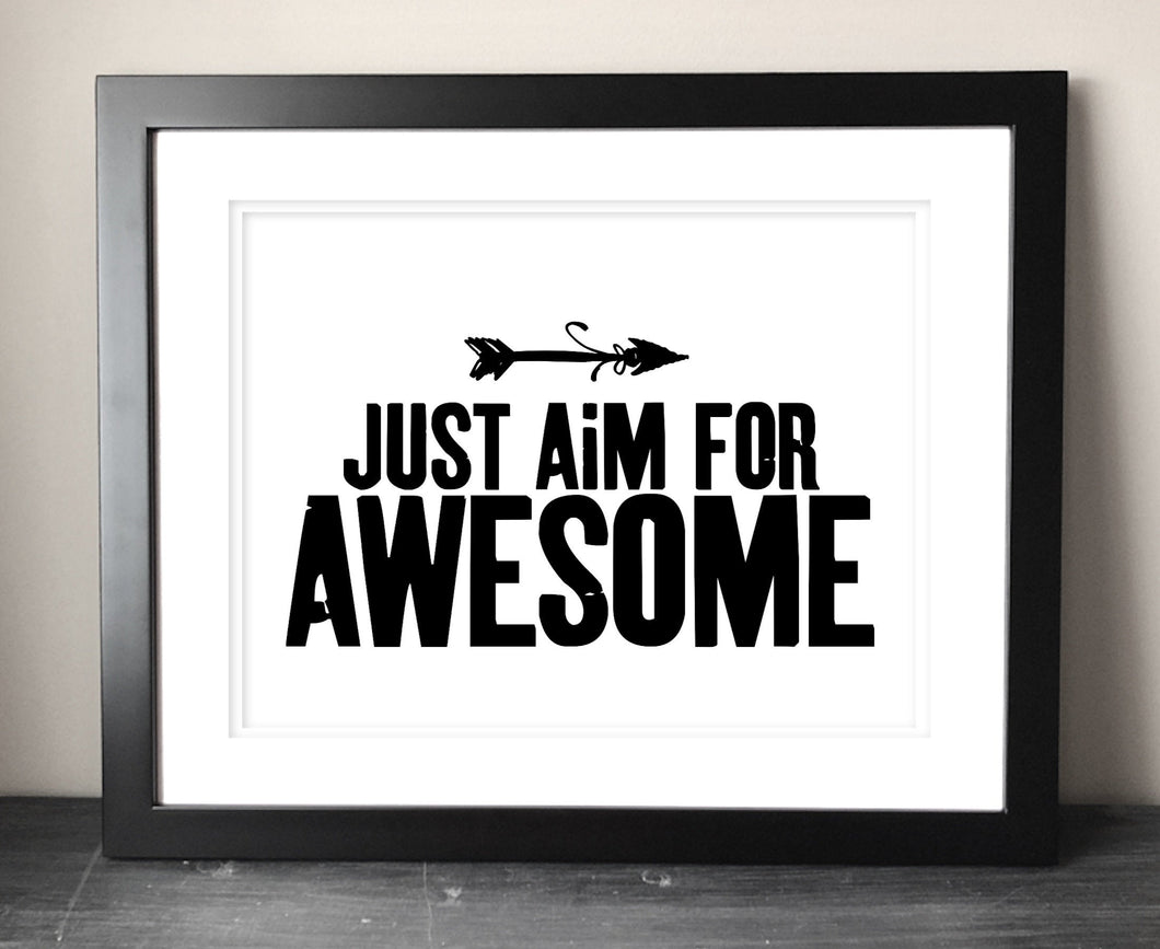 Just Aim For Awesome Digital Download - Bravenity