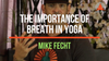 The Importance of Breath in Yoga