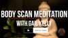 Class - Body Scan Meditation With Gail Kelly YfM-TV