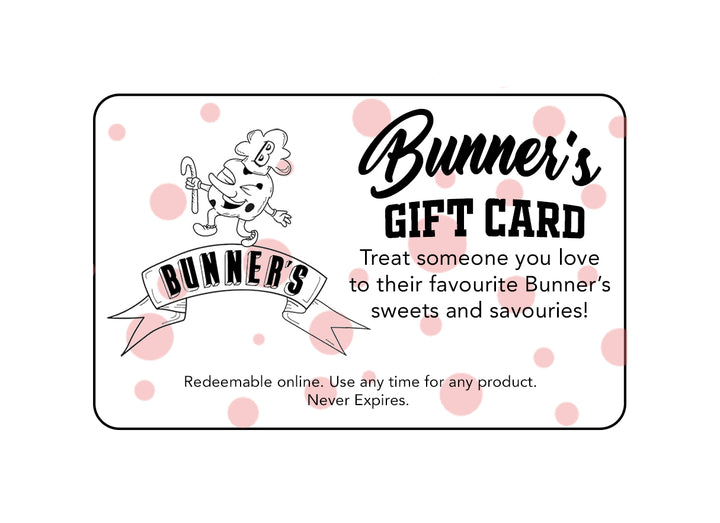 Gift Card - Multiple Denominations - Bunner's Bakeshop