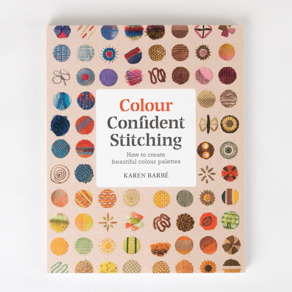 "Signed Copy of ""Colour Confident Stitching"" book by Karen Barbé"