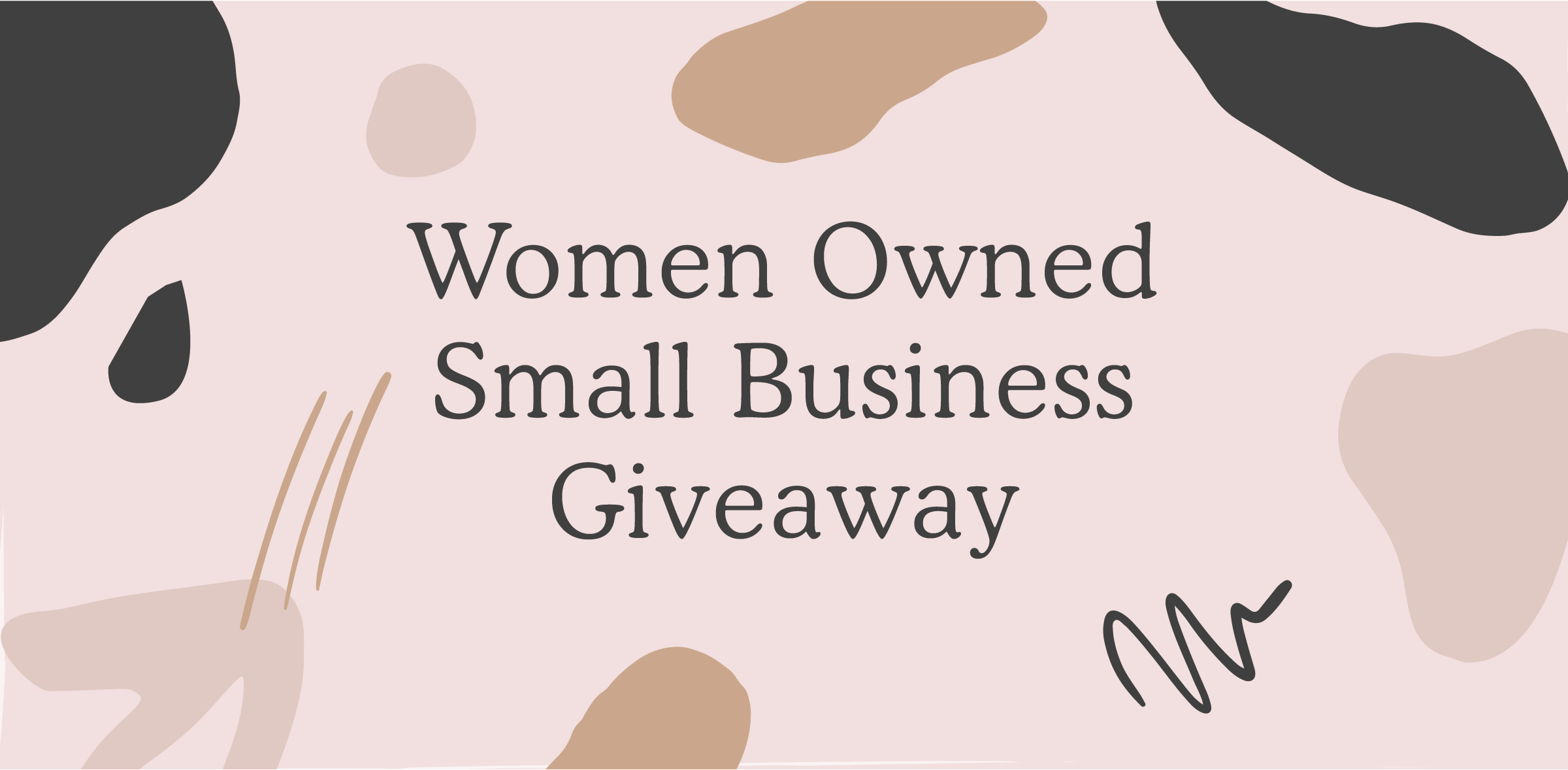 Women Owned Small Business Giveaway