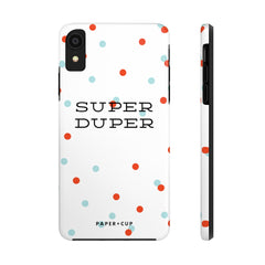 Super Duper Phone Case