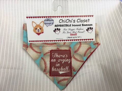 There's No Crying In Baseball Dog Bandana