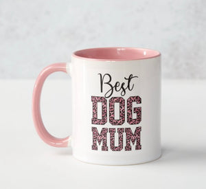 Mother's Day Mug - Best Dog Mum.